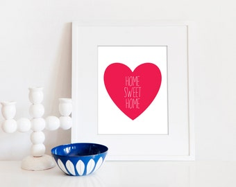 Home Sweet Home // 8x10 Digital Print // Magenta Pink Heart