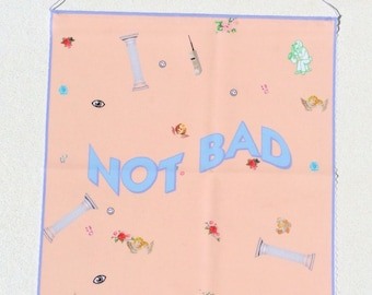Not Bad Wall Hanging Banner - so-so inspirational affirmation banner, wall hanging, home decor banner, teen bedroom, funny banner, pennant