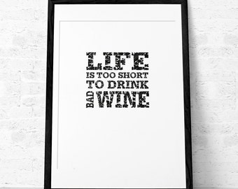Wine print Wine poster Wine quote print Quote poster Kitchen art Retro print. Life is too short to drink bad wine. Latte Design. UK