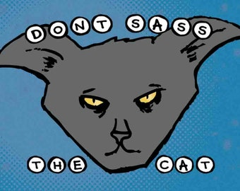 Sticker: Don't Sass the Cat, Cat Stickers, Laptop Stickers, Cool Stickers, Cute Stickers, Party Favors, Cat Party Favor
