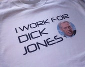 Robocop I Work For Dick Jones Mens T Shirt