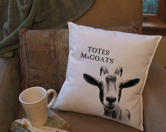 Totes MaGoats throw pillow cover
