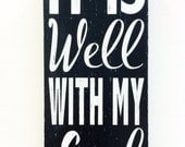 It is Well with my Soul. Wooden Hymn Sign.  Subway Art.  Christian Decor.