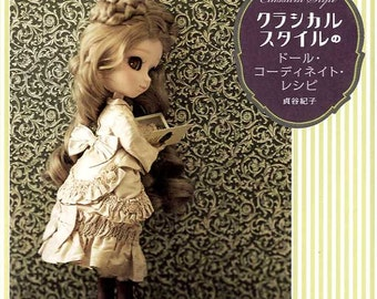 Dolly Dolly Classical Style Doll Coordinate Recipe Book - Japanese Craft Book MM