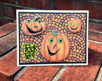 OOAK 3D Pumpkins Trick or Treat Halloween Card