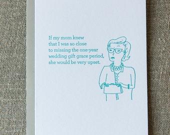 Disappointed Mom Letterpress Card. Belated Wedding Gift.