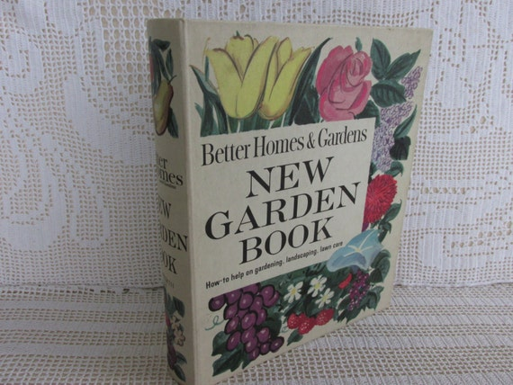 Vintage Better Homes and Gardens Garden Book binder, Garden lover, 1961 vintage gardening how to book, planting, caring for your garden, CB1