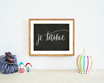 Je T'aime Black and White Typography Print