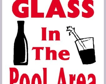 New Item No Glass In The Pool Area Swimming Pool Sign Heavy Metal Non Rust Sign 10 Inches By 14