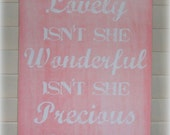 Isn't She Lovely ~ Wood Sign Pink Baby Girl Nursery Distressed Shabby Chic Baby Gift Inspirational