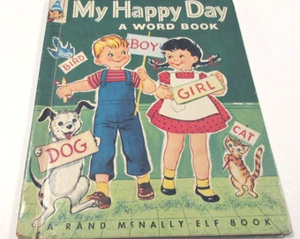 Vintage 1950s Rand McNally Children's Book Entitled My Happy Day A Word Book by Thelma Shaw