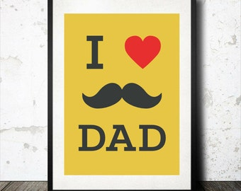 "Father Print ""I love Dad"" Downloadable Art Print"