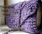 Knitting Pattern for Diamante tarot wrap. easy knitting pattern