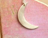I Love You To The Moon And Back Necklace Crescent Moon Necklace  Sterling Silver Handmade Metalwork