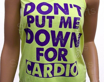 Down for cardio racerback tank. Workout tank top. Womens tank. Fitness  tank. Gym clothing. neon tank womens workout tank top