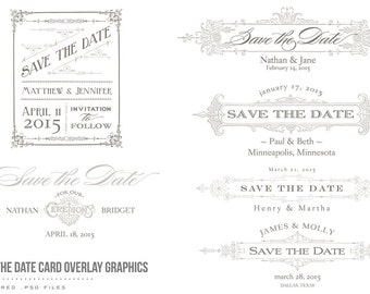 INSTANT DOWNLOAD - 6 Vintage Save the Date Wedding Overlay Card Template Graphics - Layered .psd files