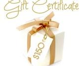 Gift Certificate 150 Dollars / By Jodi / Jewelry