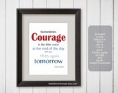 Sometimes Courage is the Little Voice-Thomas S Monson Quote Red 8x10 and 11x14 Print