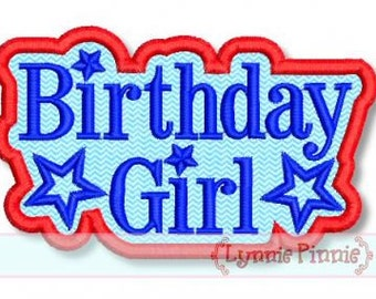 All American BIRTHDAY GIRL Star Applique 2 4x4 5x7 6x10 svg Machine Embroidery Design