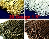 Eye Pins 20 Gauge 38mm 1.5 inches Silver, Gold, Antique Brass, Antique Copper Plated - Heavy Strong - 100 pcs - Pick Finish
