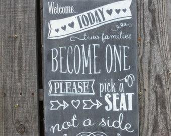 Pick a seat not a side sign (W-037) - chalkboard finish 12x19.5