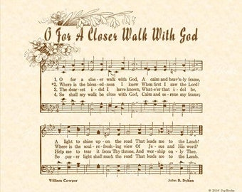 O For A Closer Walk With God 8x10 Antique Hymn Vintage Verses Sheet Music Natural Parchment Sepia Brown Calm Soul Refreshing Blessed Worship