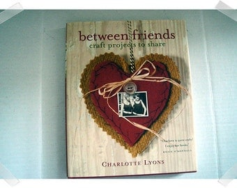 between friends- Craft Projects Ideas/Hardcover Book*