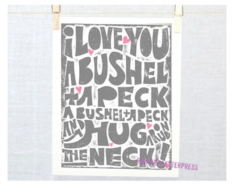 I Love You a Bushel and a Peck! Sign, Nursery Art Print, Wall Decor, Kitchen Art,