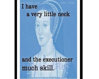 ANNE BOLEYN Quoted Art print