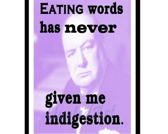 WINSTON CHURCHILL Quoted Art print - eating words