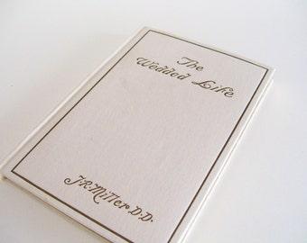Wedded Life Wedding Book Booklet JR Miller Bride 1921 Vintage