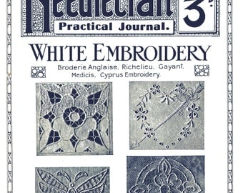 2nd In The Series White Embroidery, Broderie Anglais Needlecraft Practical Journal Digital Download