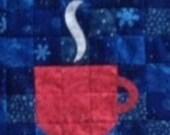 Block of The Month 2014 July's Block,Toasty Mugs PDF Pattern