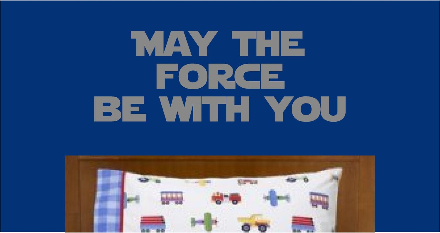 may the force be with you vinyl wall decal zoom
