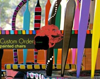 Custom Order Handpainted Chairs Funky/ Repurposed Chic/ Colorful Folk Art
