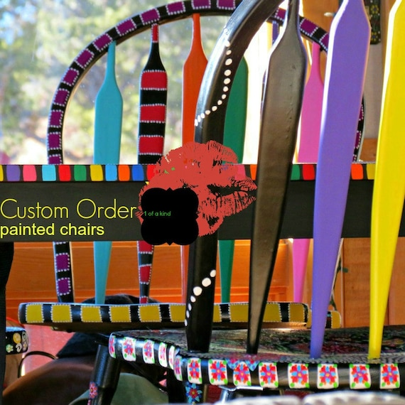 Custom Order Handpainted Chairs Funky Repurposed Chic