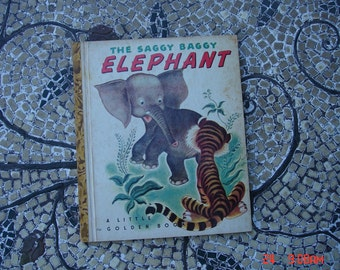 The Saggy Baggy Elephant - a Little Golden Book #36 G - 1947