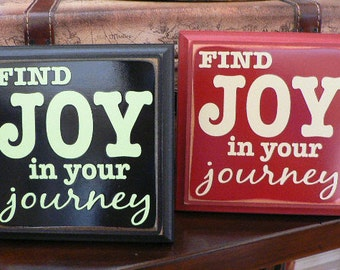 Find Joy in your Journey - wood plaque with peg