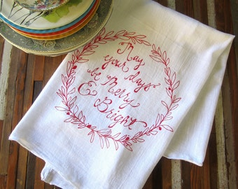 Christmas Tea Towel - Screen Printed Flour Sack Towel - Kitchen Towel - Merry and Bright - Christmas Decorations - Holiday Decor - Tea Towel