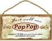 Just Call Me Pop Pop Cause I'm Too Cool To Be Called Grandfather Motorcycles Wall Sign Grandparent Plaque