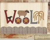 Primitive Folk Art Wool Applique Pattern:  W O O L TABLE RUNNER