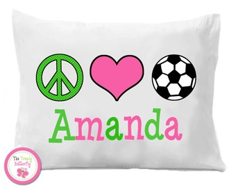 Soccer Pillow Case , Peace Love Soccer  Personalized Pillow Case