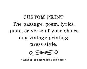 Custom Quote Print, personalized typography, poem, passage, verse