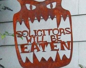 Solicitors Will Be Eaten Metal Garden Yard Sign