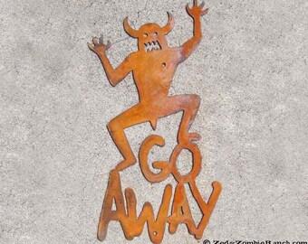 Go Away Metal Wall Sign Halloween Monster