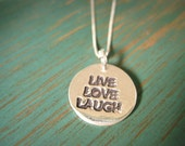 Live, Love, Laugh Necklace, Inspirational Jewelry, Recycled Silver, Eco-Friendly Jewelry