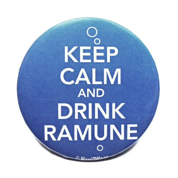 Anime 2-Inch Button: Keep Calm and Drink Ramune