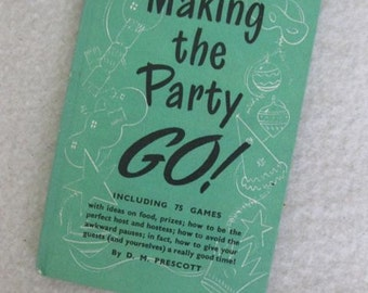 Making the Party Go by D.M. Prescott