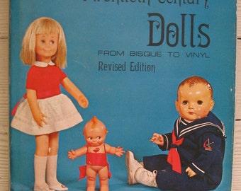 twentieth century dolls revised edition hardcover 1979 dust jacket dolls from 1900 thru 1970