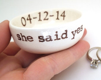 handmade CUSTOM ENGAGEMENT GIFT ring dish wedding gift idea bridal shower gift she said yes engagement ring holder or wedding ring pillow